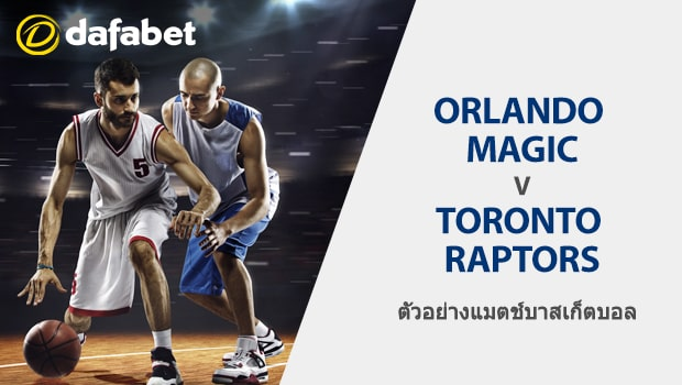 Magic vs Raptors
