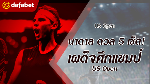 Nadal Claims Epic Five-Set Win Over Medvedev